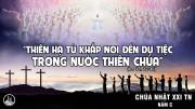 CÁC BÀI SUY NIỆM LỜI CHÚA CHÚA NHẬT XXI THƯỜNG NIÊN – NĂM C