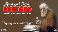 21.9.2019 – Thánh Matthêô, tông đồ, tác giả sách Tin Mừng