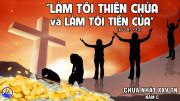 CÁC BÀI SUY NIỆM LỜI CHÚA CHÚA NHẬT XXV THƯỜNG NIÊN – NĂM C