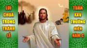 BẢN VĂN BÀI ĐỌC TRONG THÁNH LỄ TUẦN XXV THƯỜNG NIÊN – NĂM C