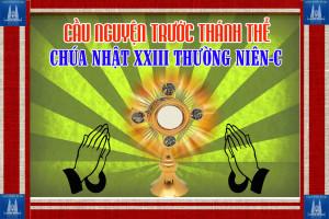 Cầu nguyện trước Thánh Thể- Ngày 08.09.2019 – Chúa nhật XXIII Thường niên – Lc 14,25-33