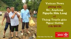 Phỏng vấn Đc. Anphong Nguyễn Hữu Long về Tháng Truyền giáo Ngoại thường