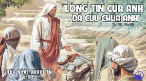 CÁC BÀI SUY NIỆM LỜI CHÚA CHÚA NHẬT XXVIII THƯỜNG NIÊN – NĂM C