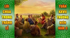 BẢN VĂN BÀI ĐỌC TRONG THÁNH LỄ  TUẦN XXVII THƯỜNG NIÊN – NĂM C