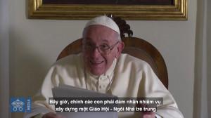 ĐTC Phanxicô gởi sứ điệp video cho giới trẻ Việt Nam