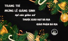 PHÓNG SỰ ẢNH: Trang trí mừng lễ Giáng sinh tại các giáo xứ thuộc Giáo hạt Bà Rịa