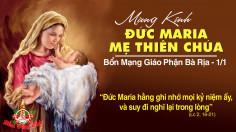 01.01.2020 – Cuối tuần bát nhật Giáng sinh- Đức Maria, Mẹ Thiên Chúa