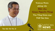 Vatican News phỏng vấn Đức Tổng Giuse Nguyễn Năng