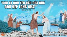 CÁC BÀI SUY NIỆM LỜI CHÚA CHÚA NHẬT CHÚA CHỊU PHÉP RỬA