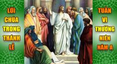 BẢN VĂN BÀI ĐỌC TRONG THÁNH LỄ TUẦN VI THƯỜNG NIÊN A