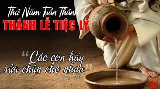 09.04.2020 – Thứ Năm Tuần Thánh - Thánh Lễ Tiệc Ly