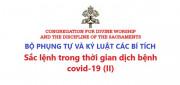 Bộ Phụng Tự và Kỷ luật các Bí tích: Sắc lệnh trong thời gian dịch bệnh COVID-19 (II)