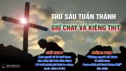 THỨ SÁU TUẦN THÁNH: GIỮ CHAY VÀ KIÊNG THỊT
