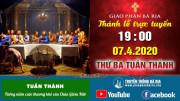 Thánh lễ trực tuyến THỨ BA TUẦN THÁNH 19g00 - Ngày 07.04.2020