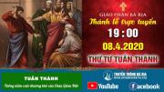 Thánh lễ trực tuyến THỨ TƯ TUẦN THÁNH 19g00 - Ngày 08.04.2020