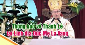 VIDEO: Thông báo về Thánh Lễ đặc biệt tại linh địa Đức Mẹ La Vang