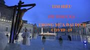 Tìm hiểu Ơn Toàn Xá trong mùa đại dịch Covid -19