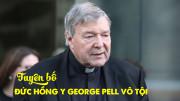 TUYÊN BỐ ĐỨC HỒNG Y GEORGE PELL VÔ TỘI