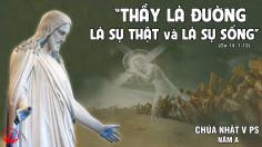CÁC BÀI SUY NIỆM LỜI CHÚA CHÚA NHẬT V PHỤC SINH- A