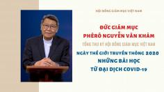 VIDEO: ĐGM. Phêrô Nguyễn Văn Khảm: Ngày Thế giới Truyền Thông 2020 - Những bài học từ đại dịch Covid-19