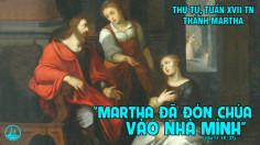 29.07.2020 – Thứ Tư Tuần XVII Thường niên - Thánh nữ Martha