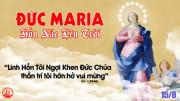 15.08.2020 – Thứ Bảy Tuần XIX Thường niên - Đức Mẹ Lên Trời