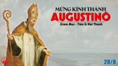 28.08.2020 – Thứ Sáu Tuần XXI Thường niên – Thánh Augustinô, giám mục, Tiến sĩ Hội thánh