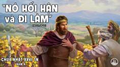 CÁC BÀI SUY NIỆM LỜI CHÚA CHÚA NHẬT XXVI THƯỜNG NIÊN- A