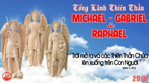 29.9.2020 – Thứ Ba Tuần XXVI Thường niên-Các tổng lãnh thiên thần: Micaen, Gabrien, Raphaen