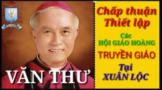 Văn thư chấp thuận thiết lập các Hội Giáo hoàng Truyền giáo tại Xuân Lộc