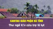 Caritas Giáo phận Hà Tĩnh: Thư ngỏ V/v cứu trợ lũ lụt