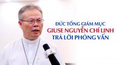 VIDEO: Hội nghị thường niên 2020: Phỏng vấn Đức cha Chủ tịch HĐGMVN
