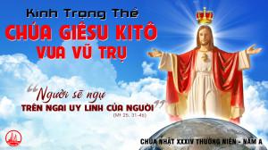 CÁC BÀI SUY NIỆM LỜI CHÚA LỄ ĐỨC KITÔ VUA VŨ TRỤ