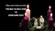 Tổng Giáo phận Sài Gòn: Thư Mục vụ Mùa Vọng và Giáng Sinh 2020