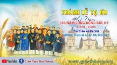 Trực tiếp Thánh lễ đại triều mừng kỷ niệm 120 năm Công đồng Bắc Kỳ