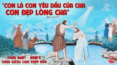 CÁC BÀI SUY NIỆM LỜI CHÚA CHÚA NHẬT LỄ CHÚA GIÊSU CHỊU PHÉP RỬA- B