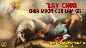 25.01.2021 – Thứ Hai tuần III Thường niên - Thánh Phaolô Tông đồ trở lại