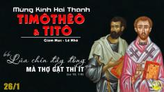 26.01.2021 – Thứ Ba tuần III Thường niên - Thánh Ti-mô-thê và Thánh Ti-tô