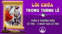 BẢN VĂN CÁC BÀI ĐỌC TUẦN 6 THƯỜNG NIÊN - LỄ TRO - 3 NGÀY SAU LỄ TRO