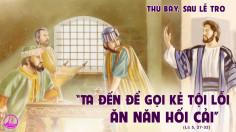 20.02.2021 – Thứ Bảy sau Lễ Tro