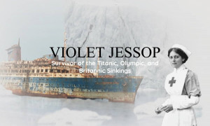 Cách trở thành người sống sót: Đức Tin của Violet Jessop