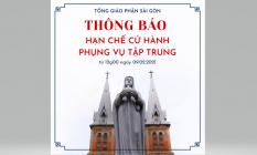 TGP Sài Gòn: Thông báo hạn chế sinh hoạt mục vụ trong tình trạng dịch bệnh (9-2-2021)