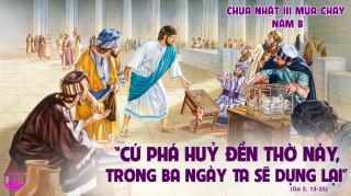 CÁC BÀI SUY NIỆM LỜI CHÚA CHÚA NHẬT III MÙA CHAY- B