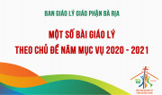MỘT SỐ BÀI GIÁO LÝ THEO CHỦ ĐỀ NĂM MỤC VỤ 2020 - 2021
