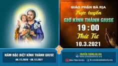 Nội dung Giờ Kinh kính Thánh Giuse - Tuần 2 - 19 giờ 00 Thứ Tư – Ngày 10.3.2021
