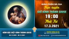 Nội dung Giờ Kinh kính Thánh Giuse - Tuần 3 – 19 giờ 00 Thứ Tư – Ngày 17.3.2021