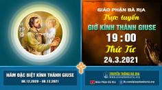 Nội dung Giờ Kinh kính Thánh Giuse – Tuần 4 – 19 giờ 00 Thứ Tư – Ngày 24.3.2021