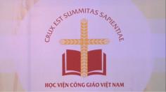 Một tầm nhìn… Học viện Công giáo Việt Nam những bước hình thành và phát triển