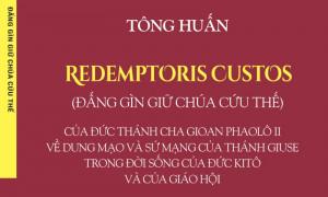 Thông báo phát hành Tông huấn Đấng Gìn Giữ Chúa Cứu Thế - Redemptoris Custos