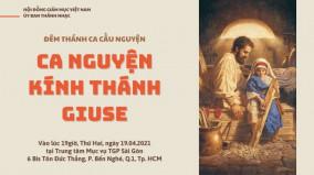 Ủy ban Thánh Nhạc: Trực tiếp Đêm ca nguyện kính Thánh Giuse ngày 19.04.2021